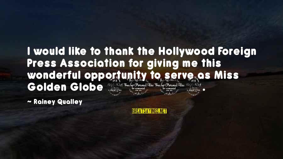 I Get Jealous So Easily Sayings By Rainey Qualley: I would like to thank the Hollywood Foreign Press Association for giving me this wonderful