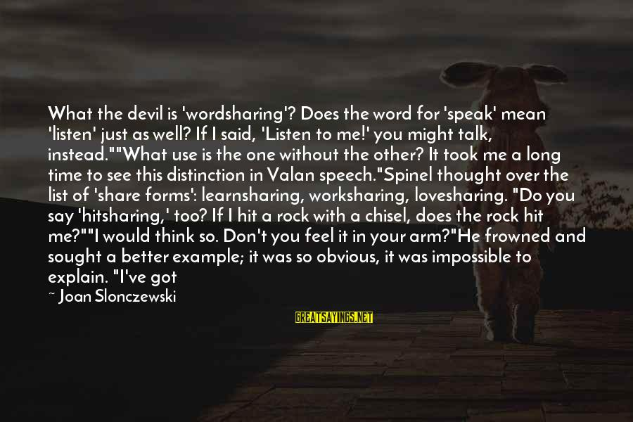 I Not Crazy I Just Sayings By Joan Slonczewski: What the devil is 'wordsharing'? Does the word for 'speak' mean 'listen' just as well?