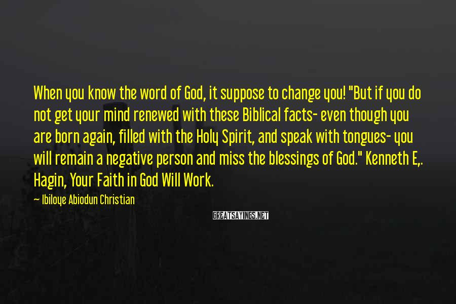 """Ibiloye Abiodun Christian Sayings: When you know the word of God, it suppose to change you! """"But if you"""