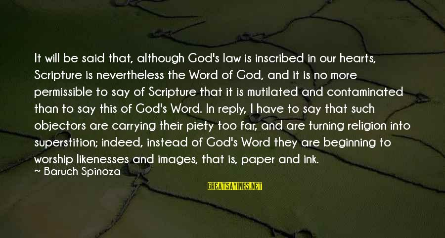 Images Of Hearts With Sayings By Baruch Spinoza: It will be said that, although God's law is inscribed in our hearts, Scripture is