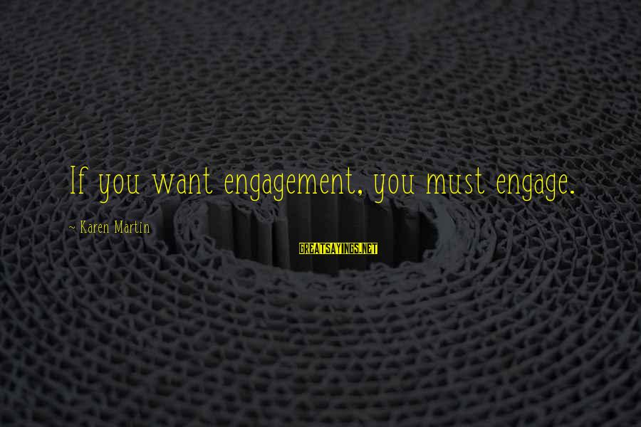 Instagram Collage Sayings By Karen Martin: If you want engagement, you must engage.