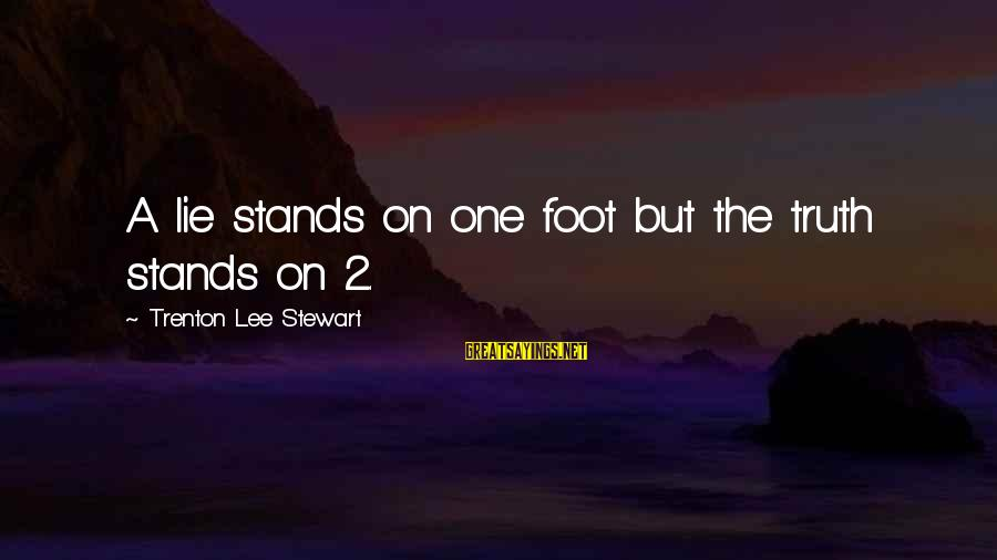 Instagram Collage Sayings By Trenton Lee Stewart: A lie stands on one foot but the truth stands on 2.