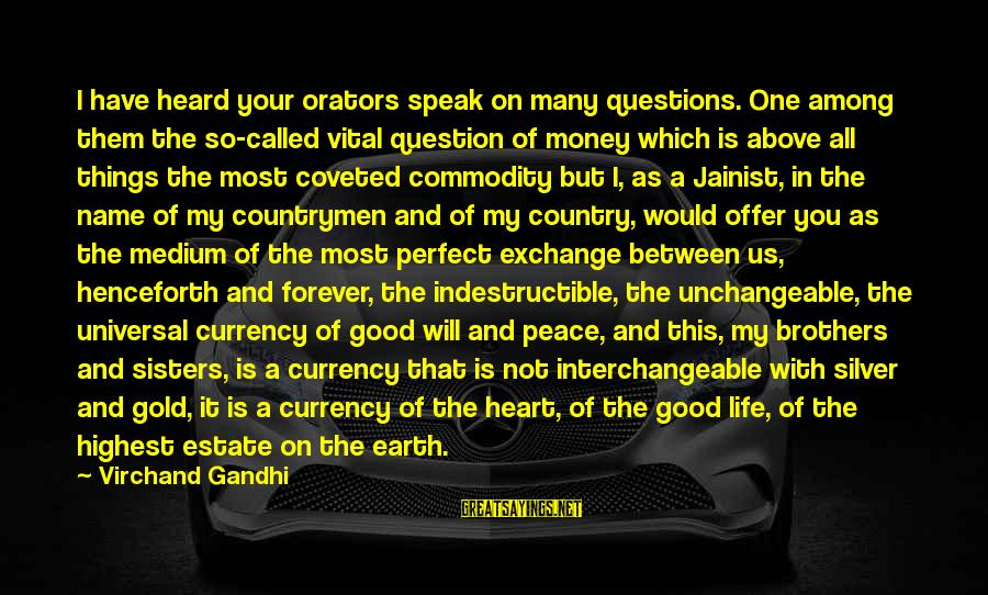 Interchangeable Sayings By Virchand Gandhi: I have heard your orators speak on many questions. One among them the so-called vital