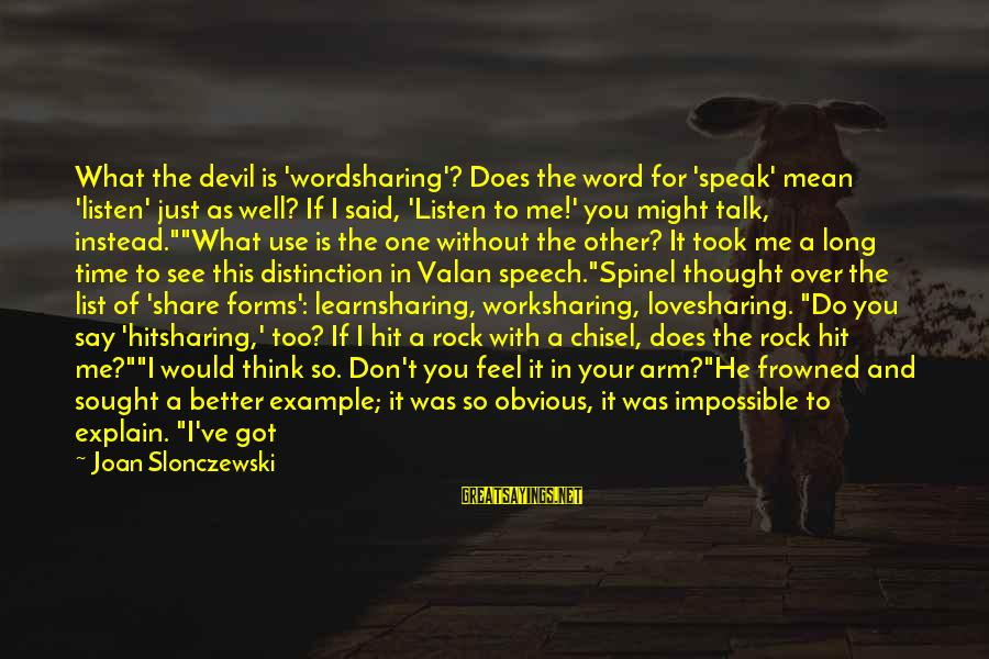 It's So Obvious Sayings By Joan Slonczewski: What the devil is 'wordsharing'? Does the word for 'speak' mean 'listen' just as well?