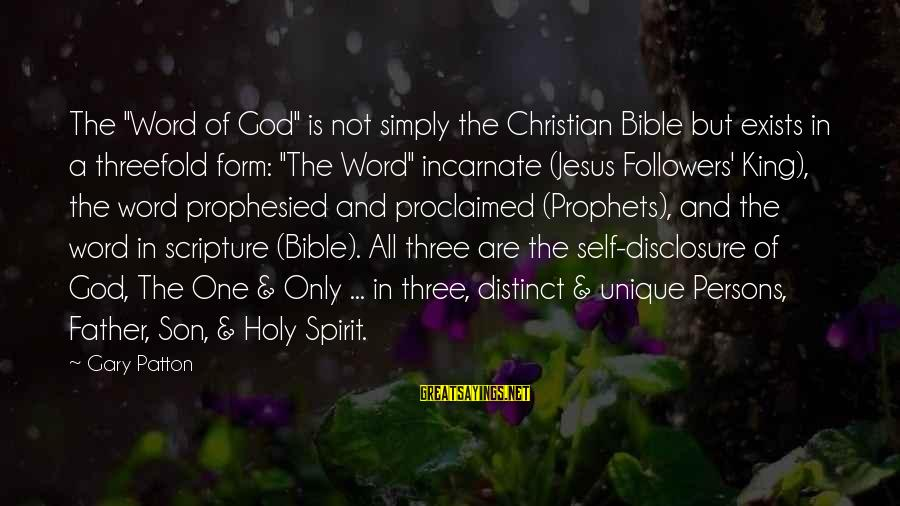 """Jabba Language Sayings By Gary Patton: The """"Word of God"""" is not simply the Christian Bible but exists in a threefold"""