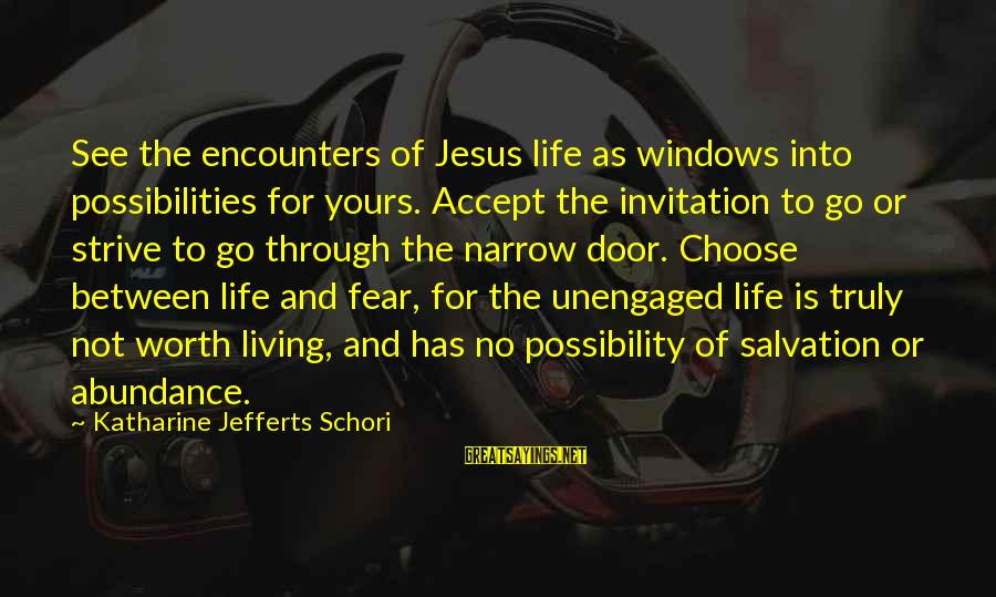 Jesus Abundance Sayings By Katharine Jefferts Schori: See the encounters of Jesus life as windows into possibilities for yours. Accept the invitation