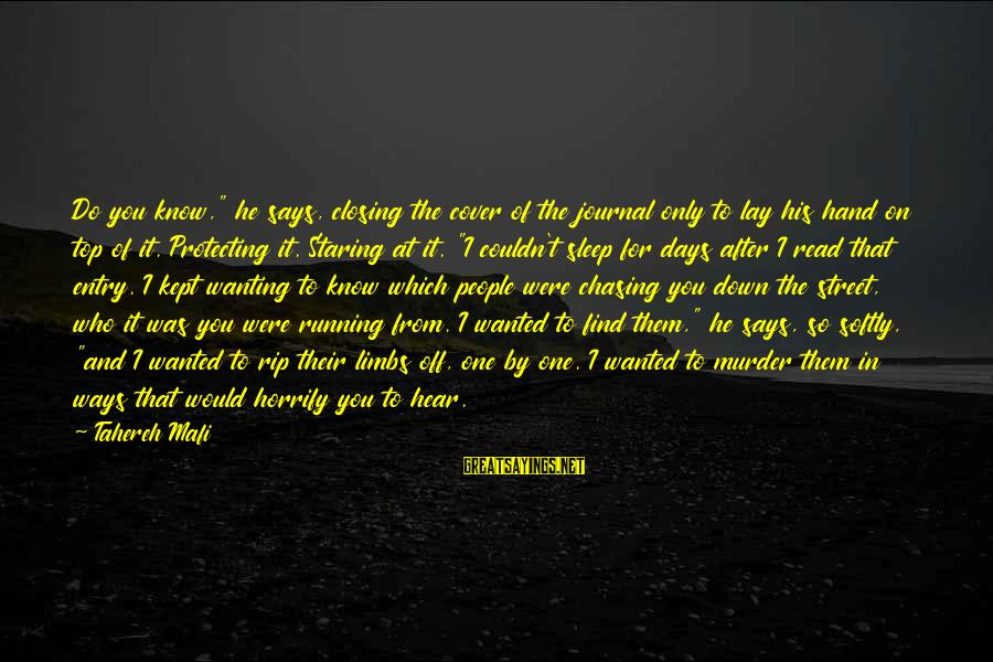 """Journal Cover Sayings By Tahereh Mafi: Do you know,"""" he says, closing the cover of the journal only to lay his"""