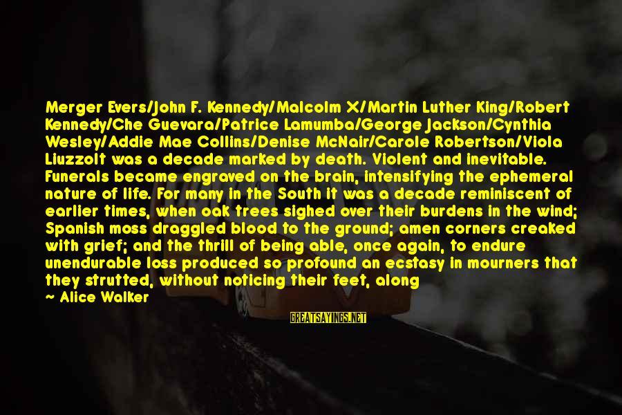 Joy Shared Sayings By Alice Walker: Merger Evers/John F. Kennedy/Malcolm X/Martin Luther King/Robert Kennedy/Che Guevara/Patrice Lamumba/George Jackson/Cynthia Wesley/Addie Mae Collins/Denise McNair/Carole
