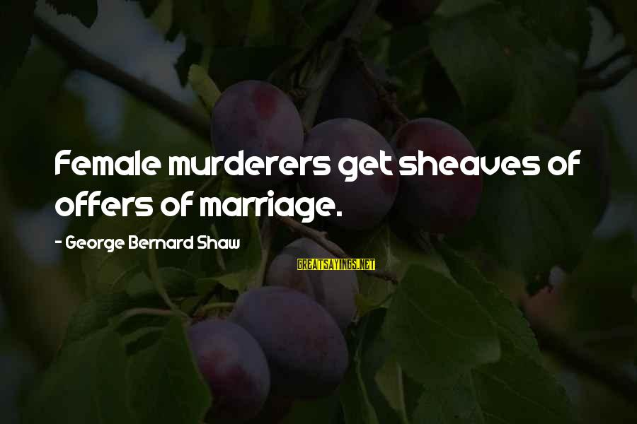 Judge Dredd 2000 Ad Sayings By George Bernard Shaw: Female murderers get sheaves of offers of marriage.