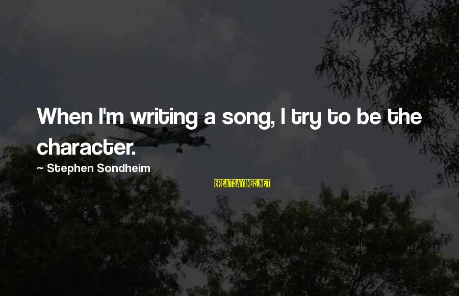 Judge Dredd 2000 Ad Sayings By Stephen Sondheim: When I'm writing a song, I try to be the character.