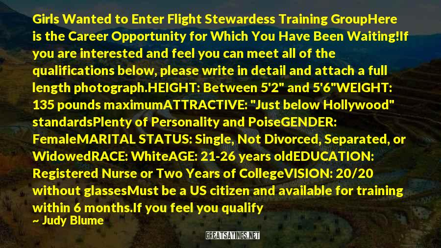 Judy Blume Sayings: Girls Wanted to Enter Flight Stewardess Training GroupHere is the Career Opportunity for Which You