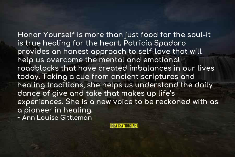 Just For Today Love Sayings By Ann Louise Gittleman: Honor Yourself is more than just food for the soul-it is true healing for the