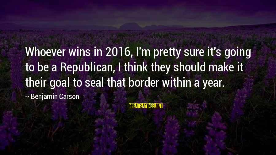 Kaaka Muttai Sayings By Benjamin Carson: Whoever wins in 2016, I'm pretty sure it's going to be a Republican, I think