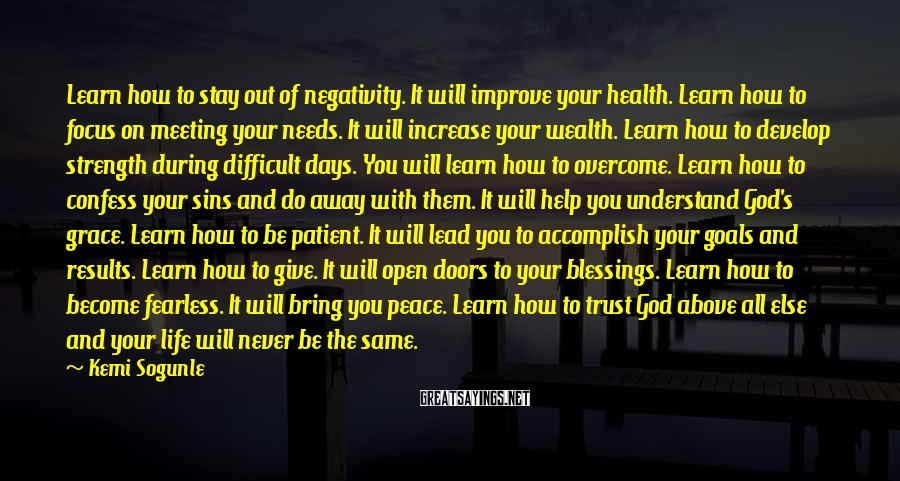 Kemi Sogunle Sayings: Learn how to stay out of negativity. It will improve your health. Learn how to