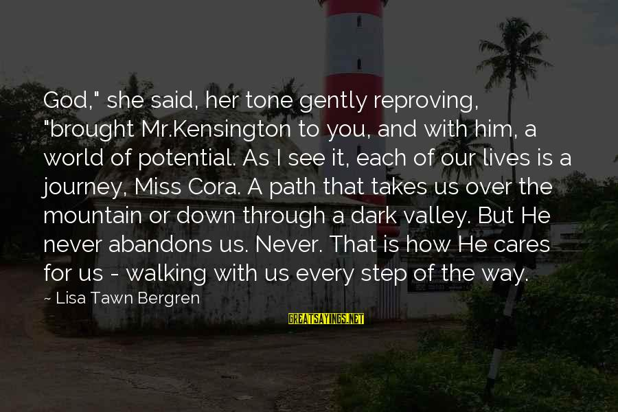 """Kensington Sayings By Lisa Tawn Bergren: God,"""" she said, her tone gently reproving, """"brought Mr.Kensington to you, and with him, a"""