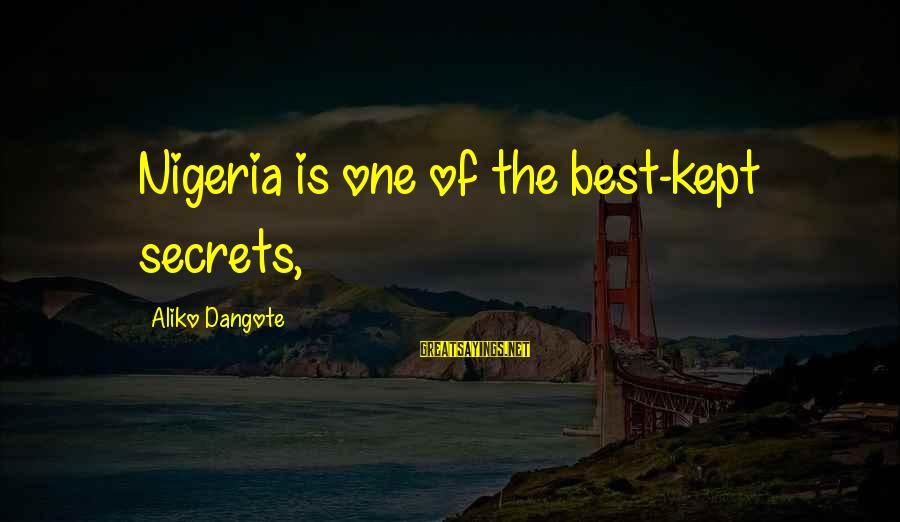 Kept Secret Sayings By Aliko Dangote: Nigeria is one of the best-kept secrets,