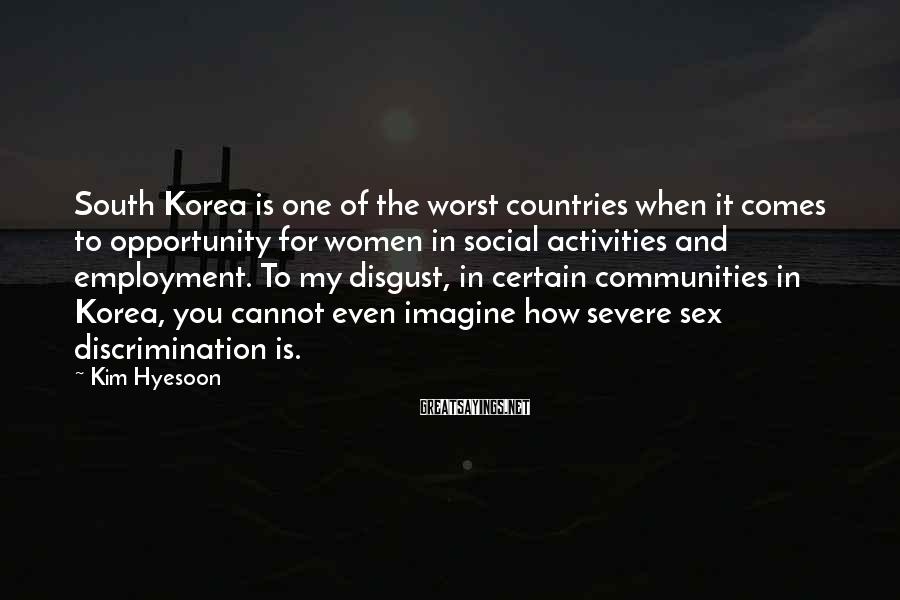 Kim Hyesoon Sayings: South Korea is one of the worst countries when it comes to opportunity for women