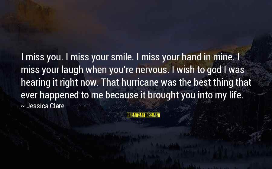 Kindergarten Friendship Sayings By Jessica Clare: I miss you. I miss your smile. I miss your hand in mine. I miss