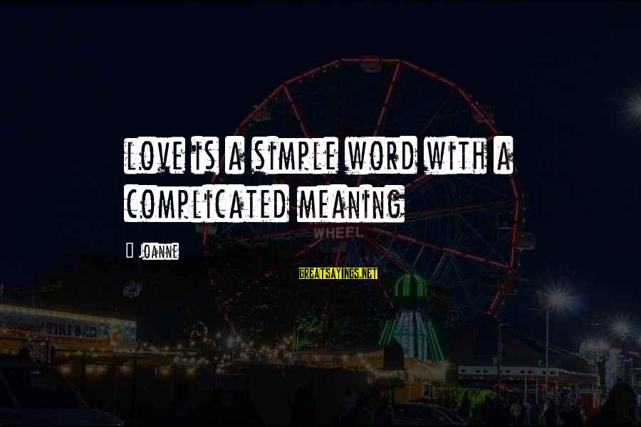 Kissing Sayings And Sayings By Joanne: love is a simple word with a complicated meaning