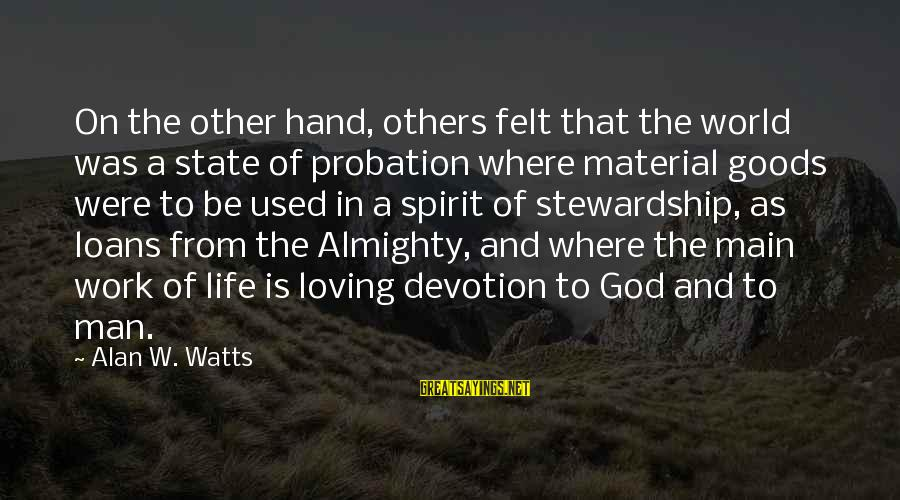 Kiswahili Wise Sayings By Alan W. Watts: On the other hand, others felt that the world was a state of probation where