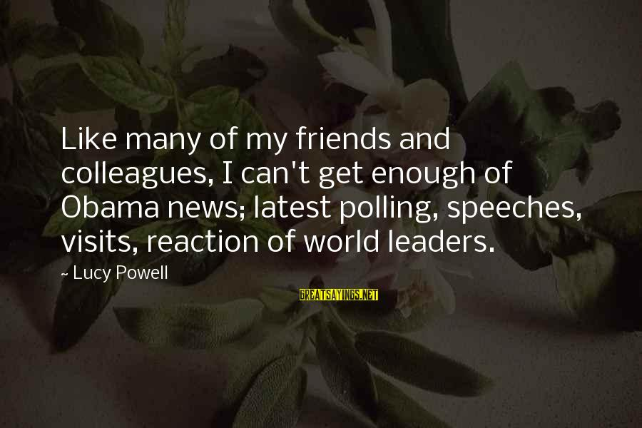 Kold Sayings By Lucy Powell: Like many of my friends and colleagues, I can't get enough of Obama news; latest