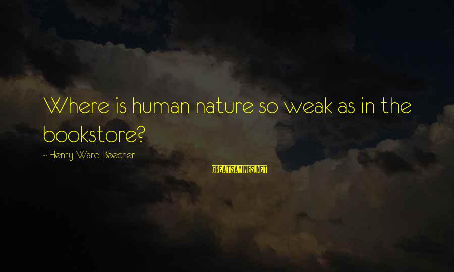 Kongo Sayings By Henry Ward Beecher: Where is human nature so weak as in the bookstore?