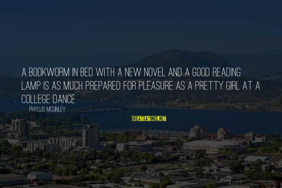 Lamp Sayings By Phyllis McGinley: A bookworm in bed with a new novel and a good reading lamp is as