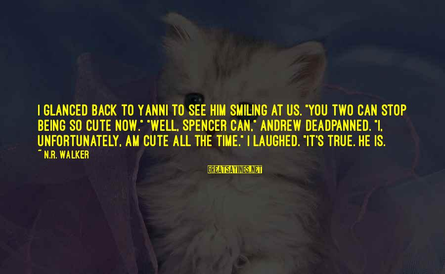 """Landon's Sayings By N.R. Walker: I glanced back to Yanni to see him smiling at us. """"You two can stop"""