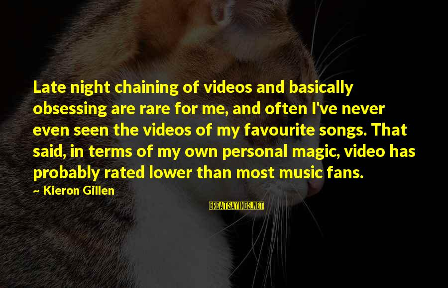 Late Than Never Sayings By Kieron Gillen: Late night chaining of videos and basically obsessing are rare for me, and often I've