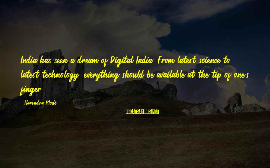Latest Technology Sayings By Narendra Modi: India has seen a dream of Digital India. From latest science to latest technology, everything