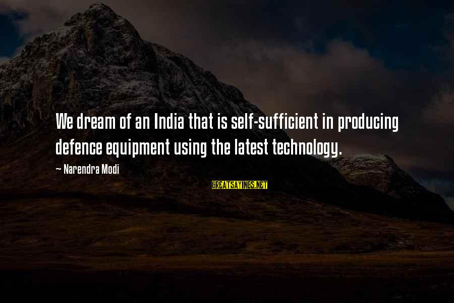 Latest Technology Sayings By Narendra Modi: We dream of an India that is self-sufficient in producing defence equipment using the latest