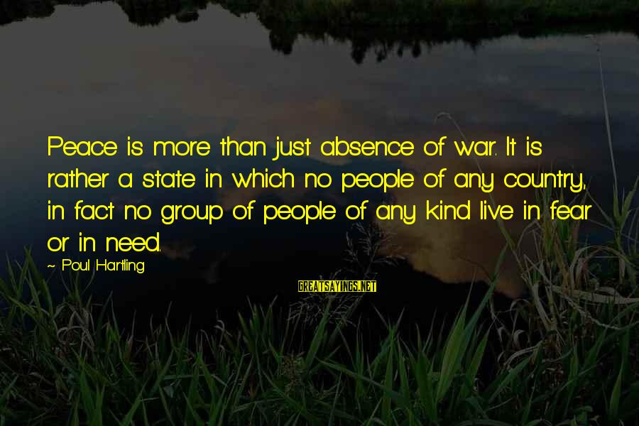 Laughing Colors Love Sayings By Poul Hartling: Peace is more than just absence of war. It is rather a state in which
