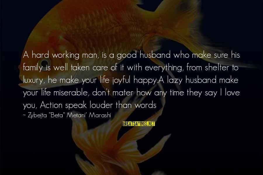 Lazy Man's Sayings By Zybejta