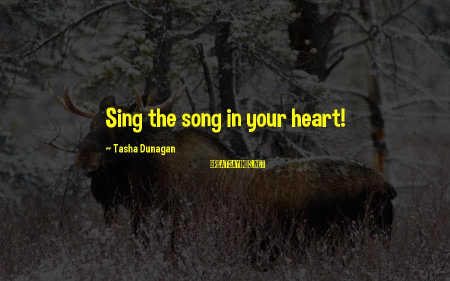 Legion Of Mary Sayings By Tasha Dunagan: Sing the song in your heart!