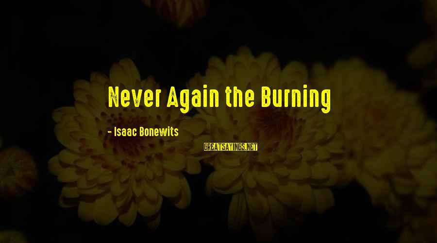 Libre Lang Mangarap Sayings By Isaac Bonewits: Never Again the Burning