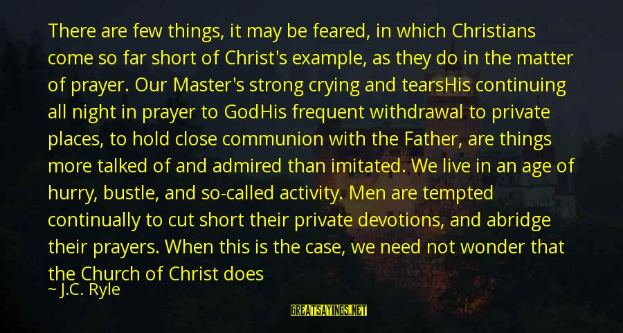Limited Atonement Sayings By J.C. Ryle: There are few things, it may be feared, in which Christians come so far short