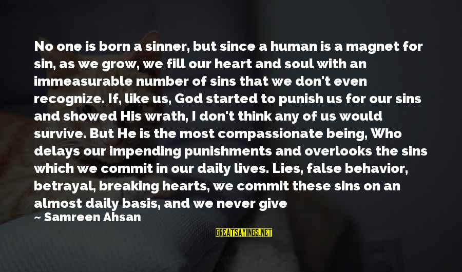 Living In Hell Sayings By Samreen Ahsan: No one is born a sinner, but since a human is a magnet for sin,