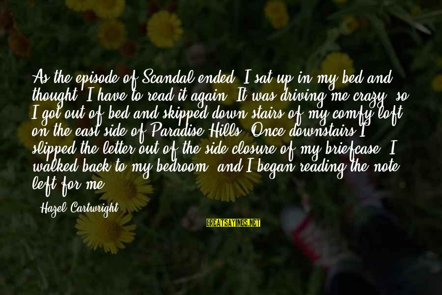 Love Once Again Sayings By Hazel Cartwright: As the episode of Scandal ended, I sat up in my bed and thought, I