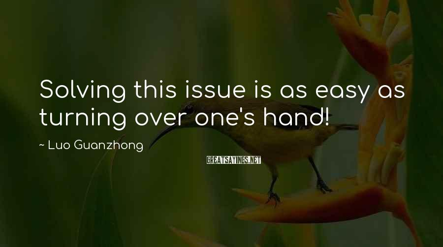 Luo Guanzhong Sayings: Solving this issue is as easy as turning over one's hand!