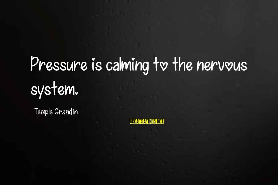 Mac Os Disable Smart Sayings By Temple Grandin: Pressure is calming to the nervous system.