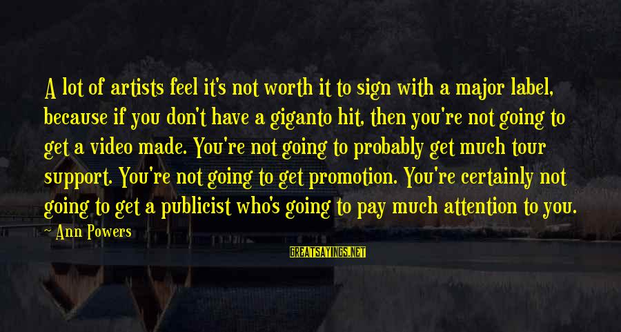 Made's Sayings By Ann Powers: A lot of artists feel it's not worth it to sign with a major label,