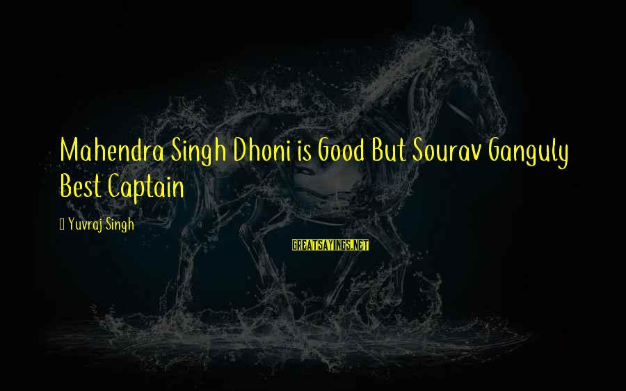Mahendra Singh Dhoni Sayings By Yuvraj Singh: Mahendra Singh Dhoni is Good But Sourav Ganguly Best Captain