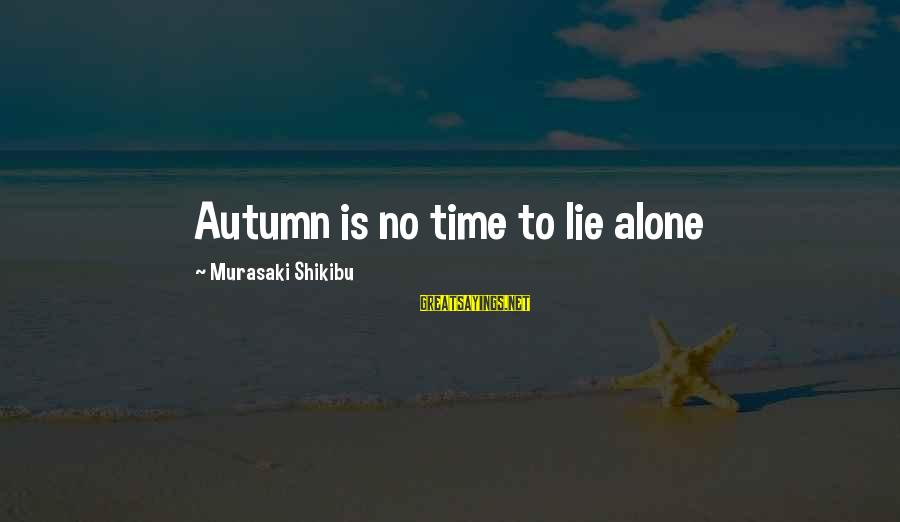 Male Dominating Sayings By Murasaki Shikibu: Autumn is no time to lie alone