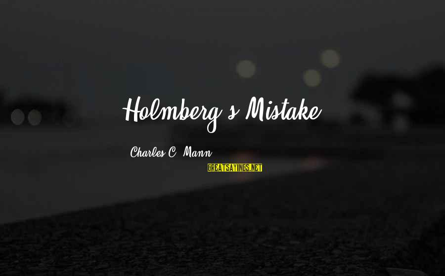 Mann's Sayings By Charles C. Mann: Holmberg's Mistake.