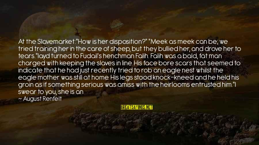 """Man's Tears Sayings By August Renfelt: At the Slavemarket:""""How is her disposition?"""" """"Meek as meek can be; we tried training her"""