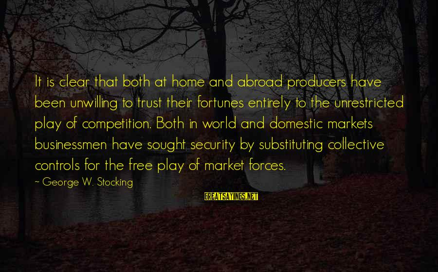 Market Sayings By George W. Stocking: It is clear that both at home and abroad producers have been unwilling to trust
