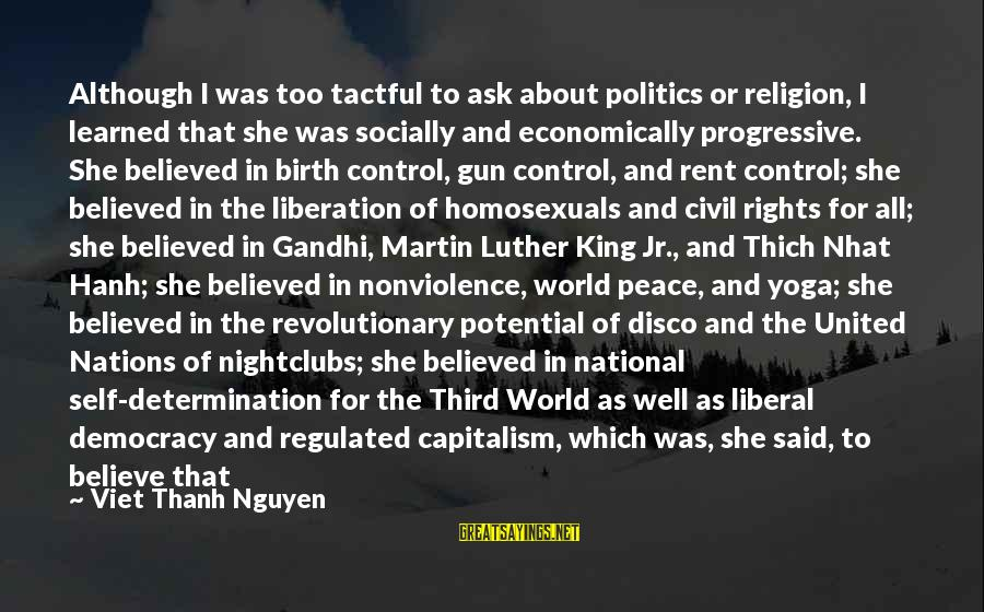Market Sayings By Viet Thanh Nguyen: Although I was too tactful to ask about politics or religion, I learned that she