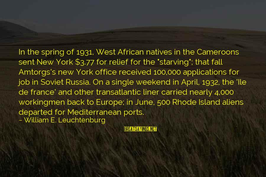 Mediterranean's Sayings By William E. Leuchtenburg: In the spring of 1931, West African natives in the Cameroons sent New York $3.77