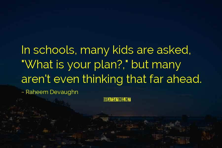 """Mental Health Taboo Sayings By Raheem Devaughn: In schools, many kids are asked, """"What is your plan?,"""" but many aren't even thinking"""