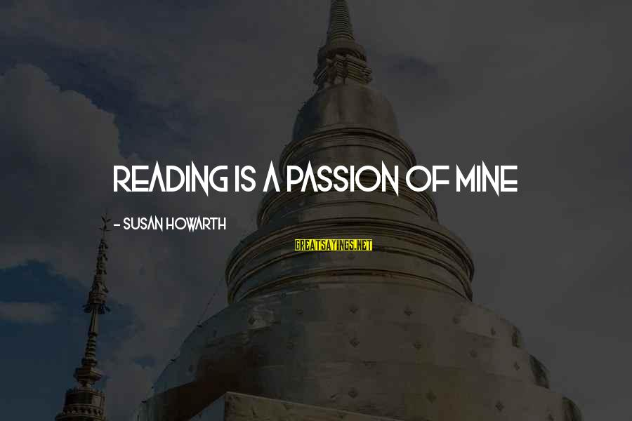 Michiko's Sayings By Susan Howarth: reading is a passion of mine